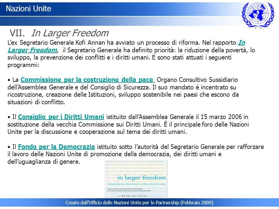 Creato dallUfficio delle Nazioni Unite per le Partnership (Febbraio 2009) Nazioni Unite Lex Segretario Generale Kofi Annan ha avviato un processo di r