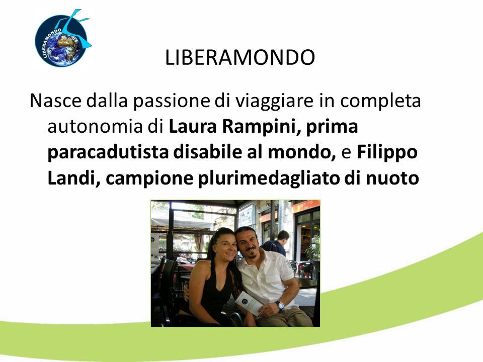 Nasce dalla passione di viaggiare in completa autonomia di Laura Rampini, prima paracadutista disabile al mondo, e Filippo Landi, campione plurimedagl