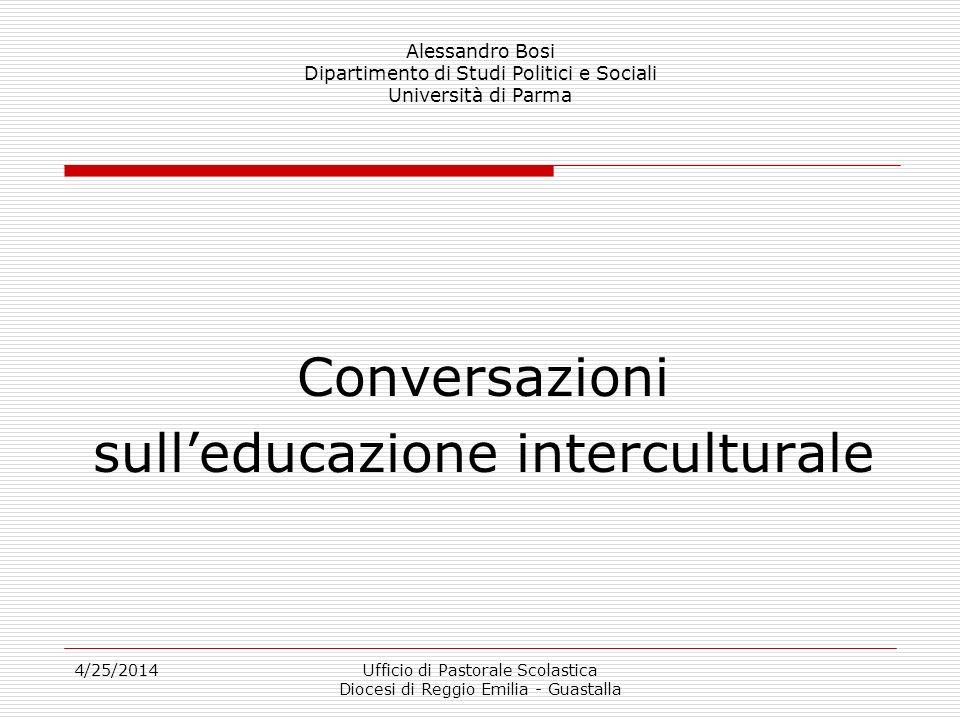 4/25/2014Ufficio di Pastorale Scolastica Diocesi di Reggio Emilia - Guastalla Questioni di multiculturalismo prima parte società multiculturale ?
