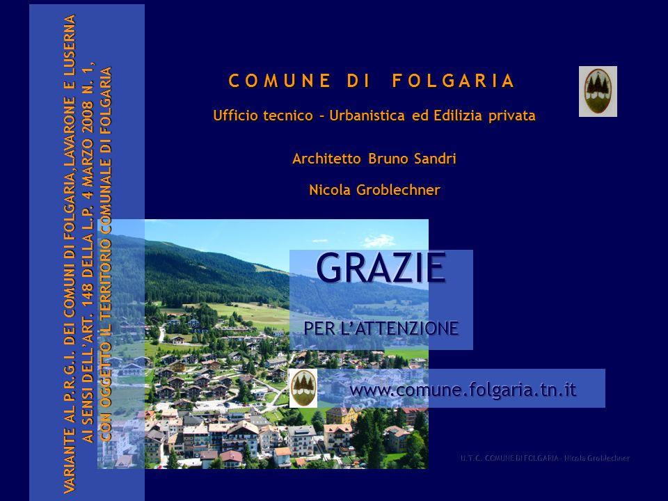 VARIANTE AL P.R.G.I. DEI COMUNI DI FOLGARIA,LAVARONE E LUSERNA AI SENSI DELLART. 148 DELLA L.P. 4 MARZO 2008 N. 1, AI SENSI DELLART. 148 DELLA L.P. 4