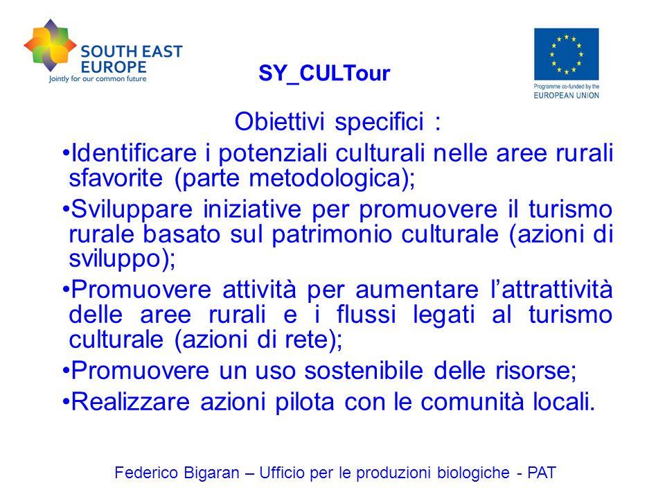 Obiettivi specifici : Identificare i potenziali culturali nelle aree rurali sfavorite (parte metodologica); Sviluppare iniziative per promuovere il tu