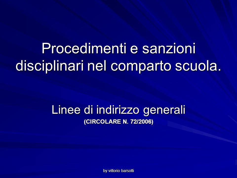 by vittorio barsotti Procedimenti e sanzioni disciplinari nel comparto scuola.