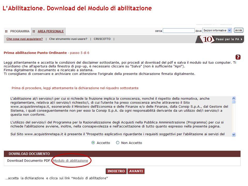 …accetta la dichiarazione e clicca sul link Modulo di abilitazione LAbilitazione. Download del Modulo di abilitazione