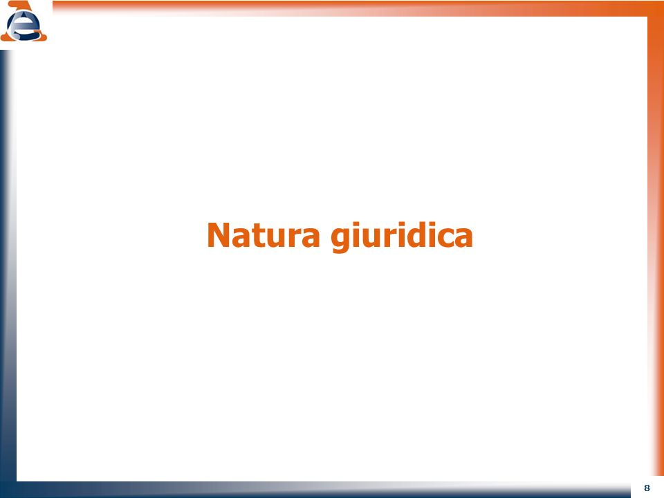 8 Natura giuridica