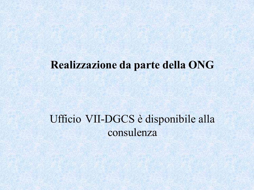 Realizzazione da parte della ONG Ufficio VII-DGCS è disponibile alla consulenza