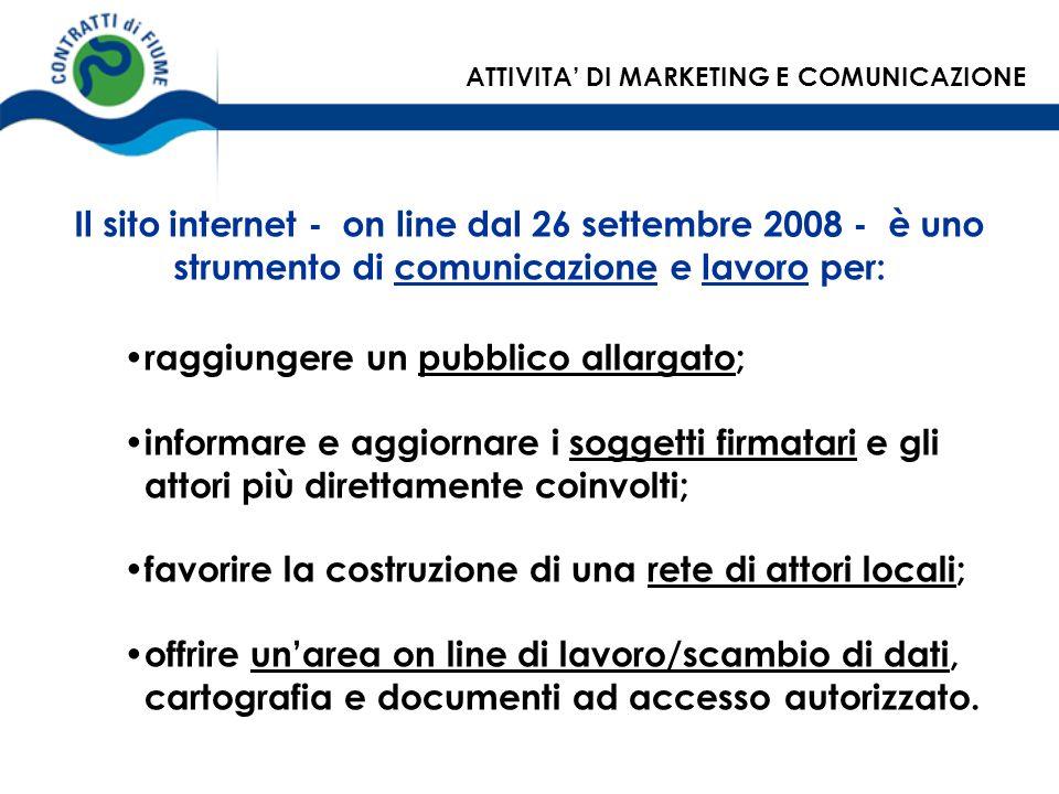 Il sito internet - on line dal 26 settembre 2008 - è uno strumento di comunicazione e lavoro per: raggiungere un pubblico allargato; informare e aggio