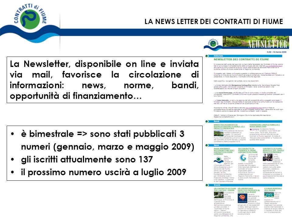 La Newsletter, disponibile on line e inviata via mail, favorisce la circolazione di informazioni: news, norme, bandi, opportunità di finanziamento… è