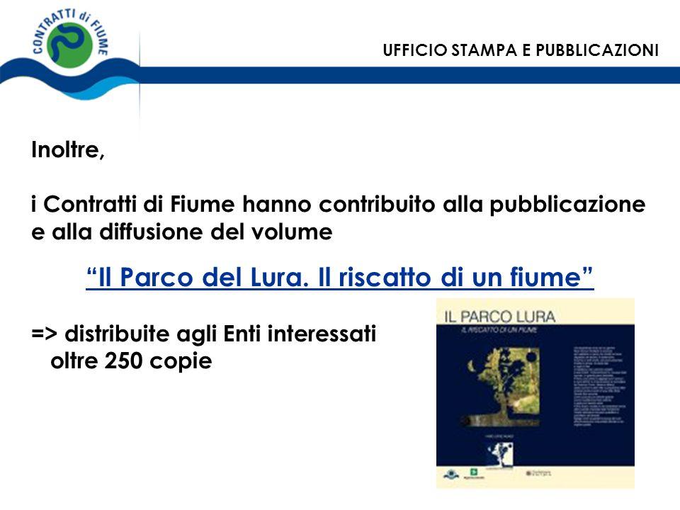 Inoltre, i Contratti di Fiume hanno contribuito alla pubblicazione e alla diffusione del volume Il Parco del Lura. Il riscatto di un fiume => distribu