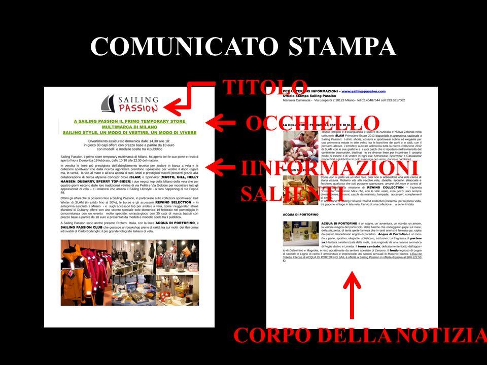 COMUNICATO STAMPA TITOLO OCCHIELLO CORPO DELLA NOTIZIA IINFORMAZIONI SALIENTI