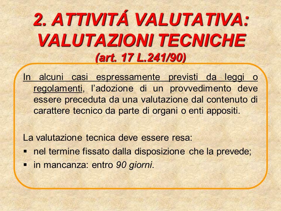 2.ATTIVITÁ VALUTATIVA: VALUTAZIONI TECNICHE (art.