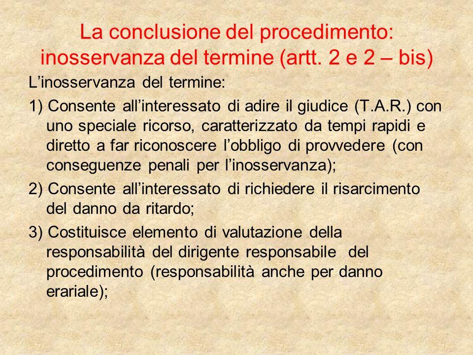 La conclusione del procedimento: inosservanza del termine (artt.