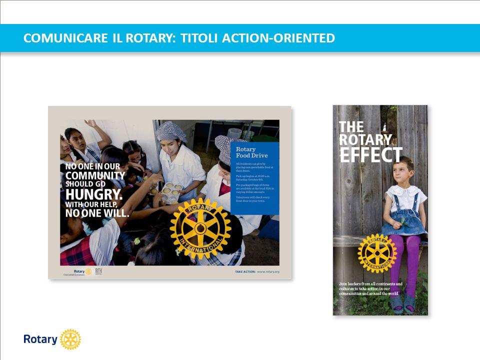 COMUNICARE IL ROTARY: TITOLI ACTION-ORIENTED