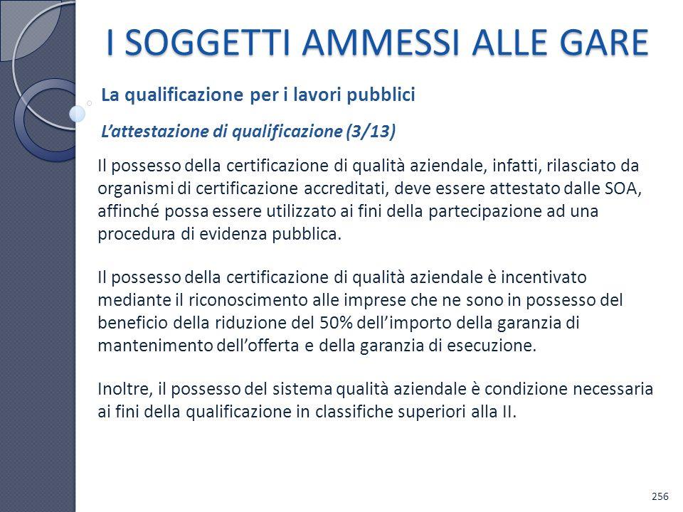 Il possesso della certificazione di qualità aziendale, infatti, rilasciato da organismi di certificazione accreditati, deve essere attestato dalle SOA