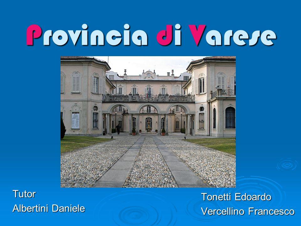 Provincia di Varese Tonetti Edoardo Vercellino Francesco Tutor Albertini Daniele
