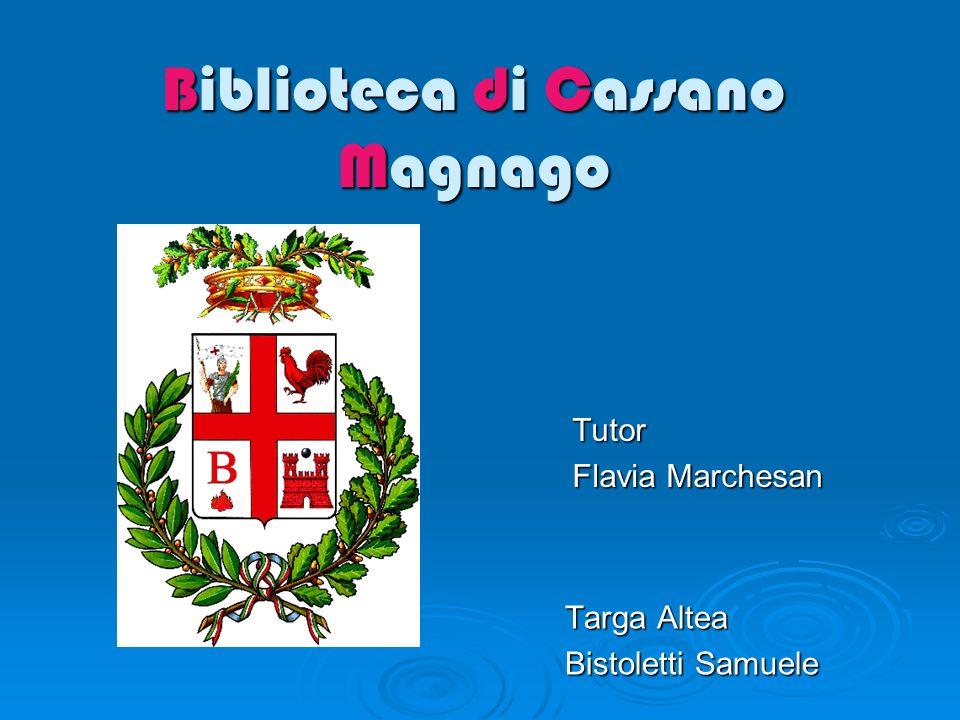 Biblioteca di Cassano Magnago Targa Altea Bistoletti Samuele Tutor Flavia Marchesan