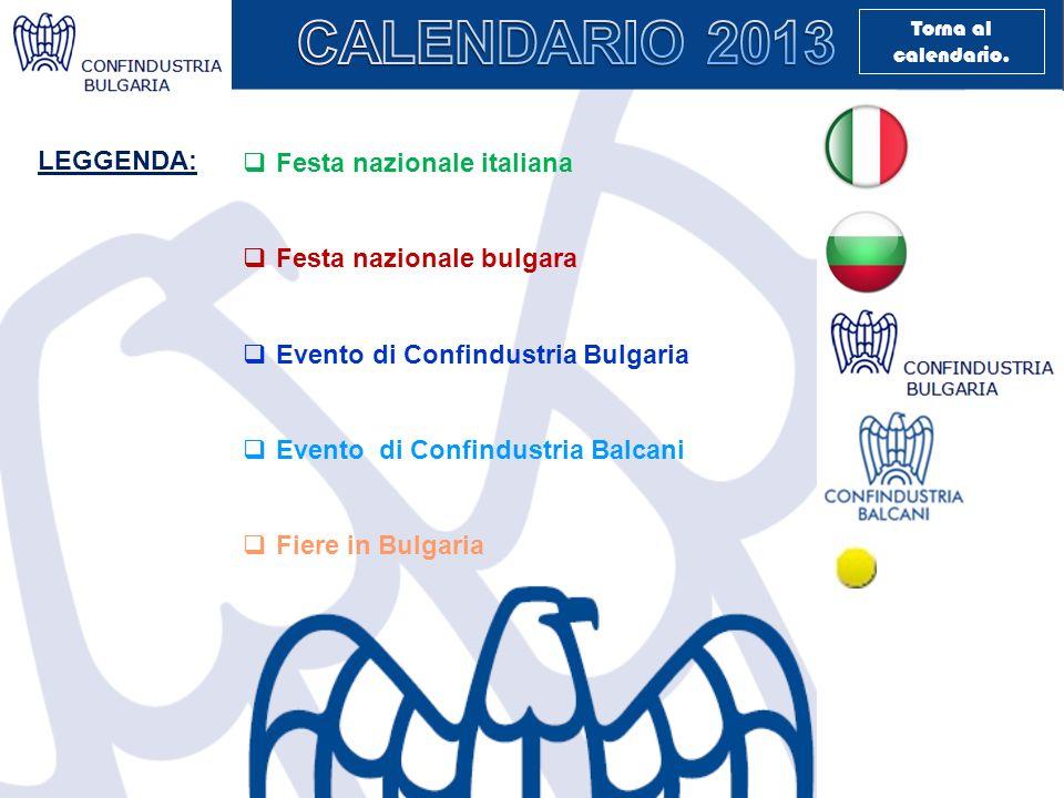 Festa nazionale italiana Festa nazionale bulgara Evento di Confindustria Bulgaria Evento di Confindustria Balcani Fiere in Bulgaria LEGGENDA: Torna al