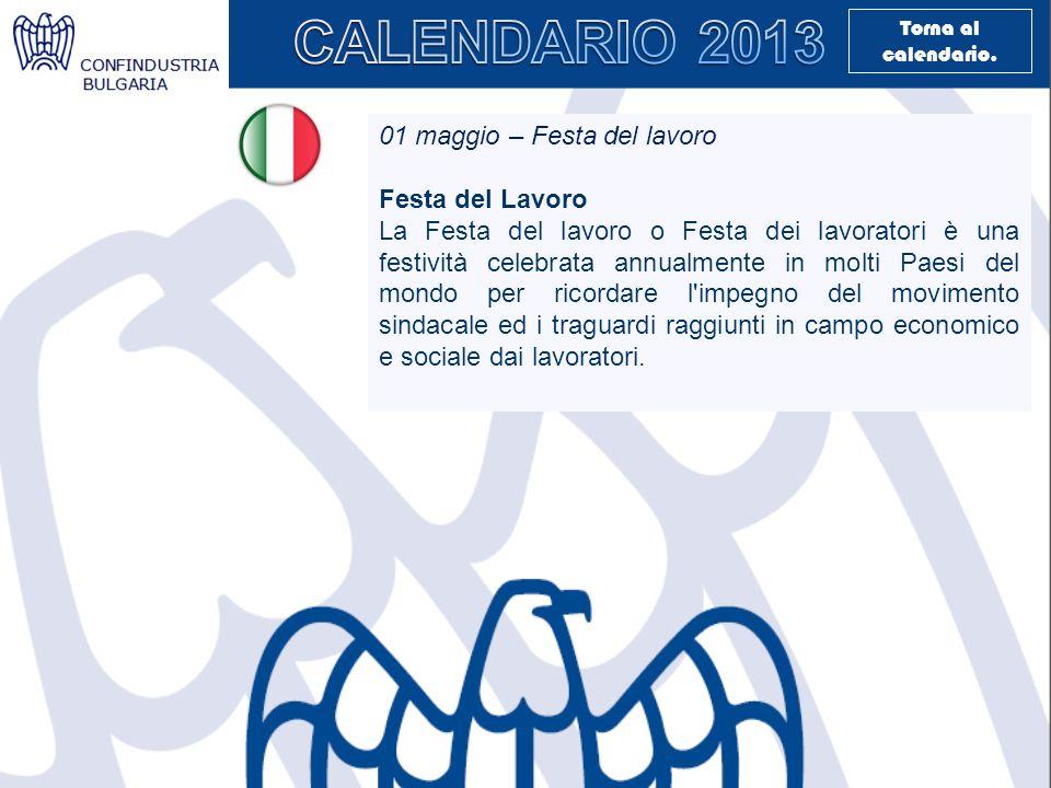01 maggio – Festa del lavoro Festa del Lavoro La Festa del lavoro o Festa dei lavoratori è una festività celebrata annualmente in molti Paesi del mond
