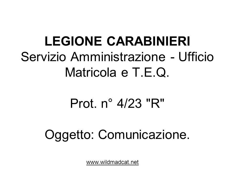 LEGIONE CARABINIERI Servizio Amministrazione - Ufficio Matricola e T.E.Q. Prot. n° 4/23