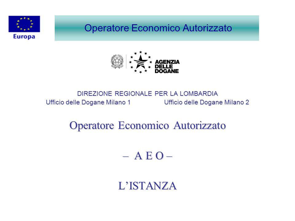 Operatore Economico Autorizzato ALLEGATI ALLA CIRCOLARE 36/D DEL 28/12/2007 ALLEGATO N.