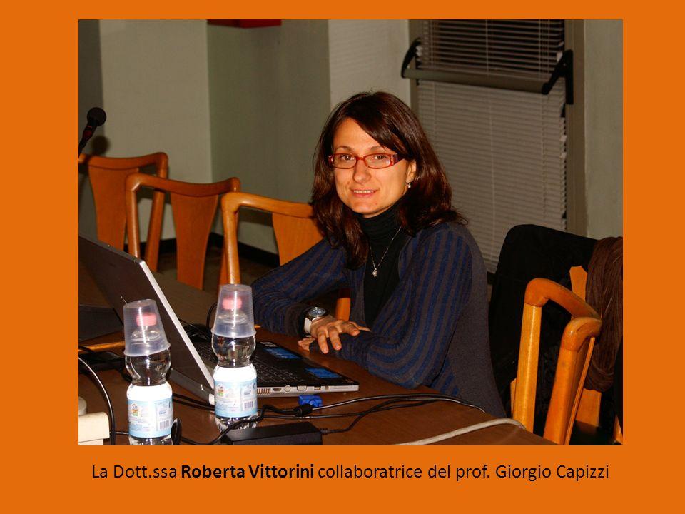 La Dott.ssa Roberta Vittorini collaboratrice del prof. Giorgio Capizzi