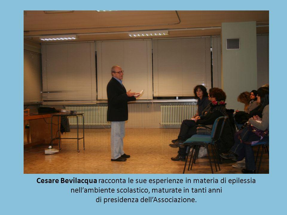 Cesare Bevilacqua racconta le sue esperienze in materia di epilessia nellambiente scolastico, maturate in tanti anni di presidenza dellAssociazione.