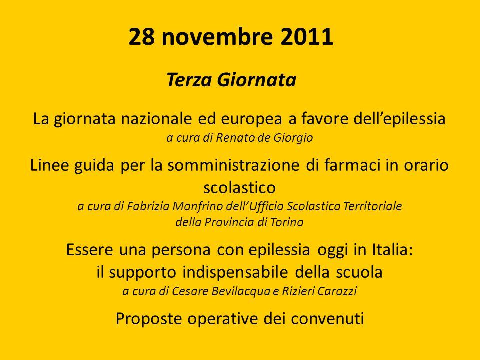 La giornata nazionale ed europea a favore dellepilessia a cura di Renato de Giorgio Linee guida per la somministrazione di farmaci in orario scolastic