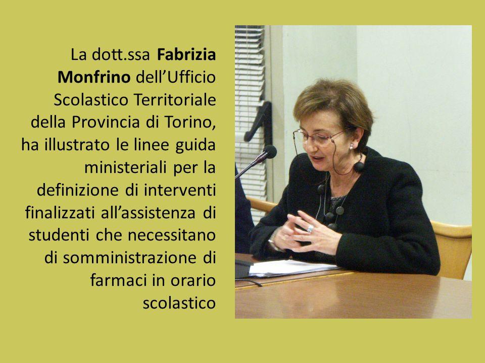 La dott.ssa Fabrizia Monfrino dellUfficio Scolastico Territoriale della Provincia di Torino, ha illustrato le linee guida ministeriali per la definizi