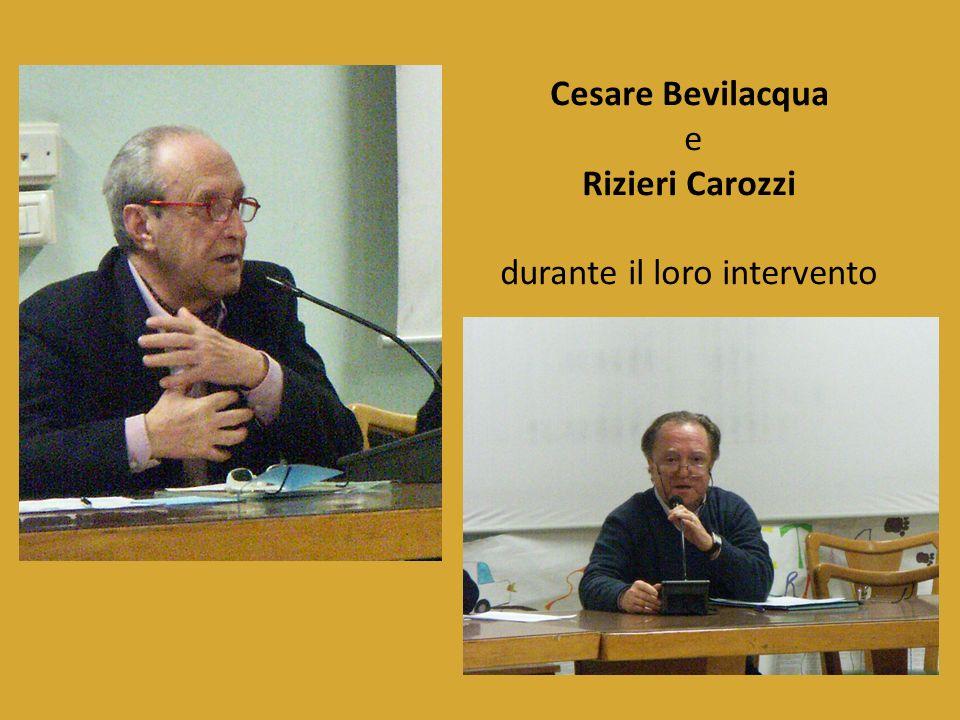 Cesare Bevilacqua e Rizieri Carozzi durante il loro intervento