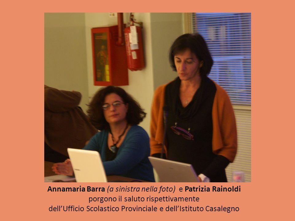 Annamaria Barra (a sinistra nella foto) e Patrizia Rainoldi porgono il saluto rispettivamente dellUfficio Scolastico Provinciale e dellIstituto Casale