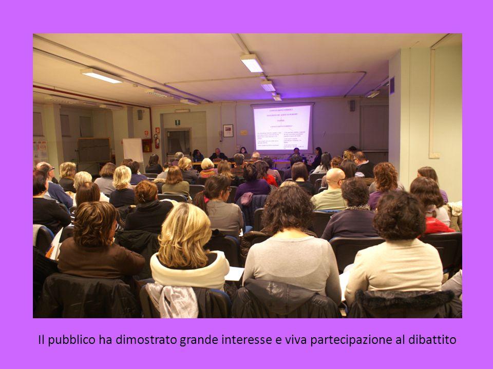Il pubblico ha dimostrato grande interesse e viva partecipazione al dibattito