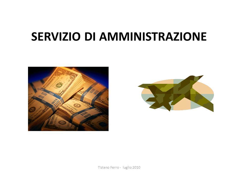 SERVIZIO DI AMMINISTRAZIONE Tiziano Ferro - luglio 2010