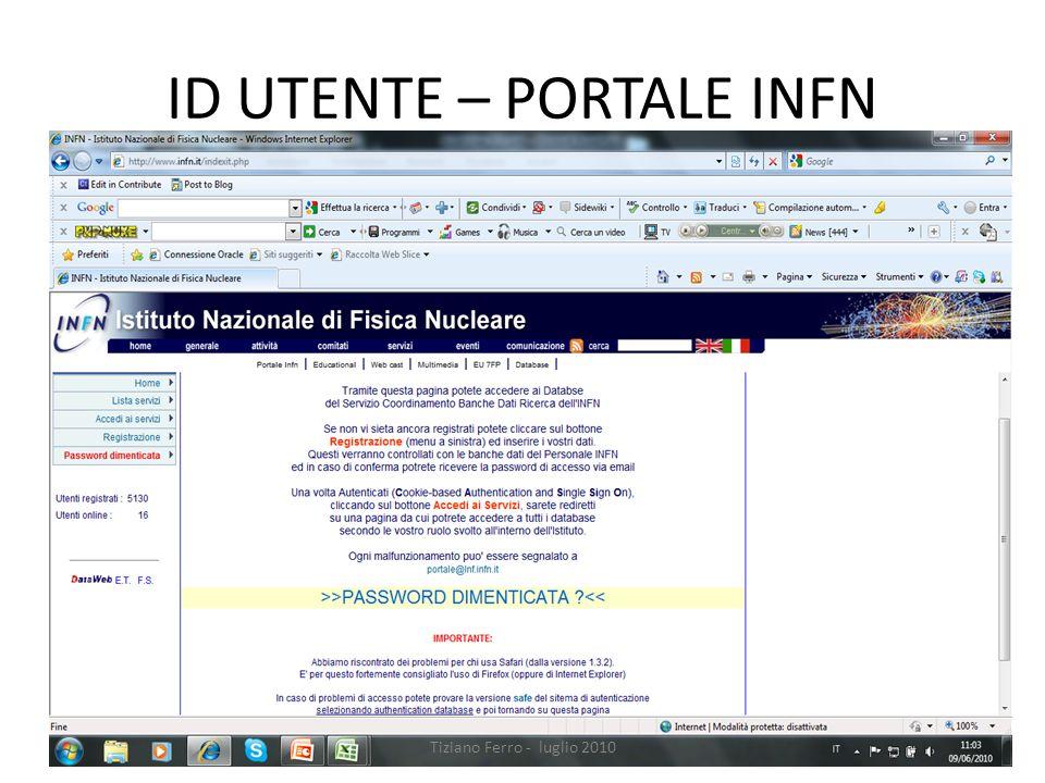 ID UTENTE – PORTALE INFN Tiziano Ferro - luglio 2010