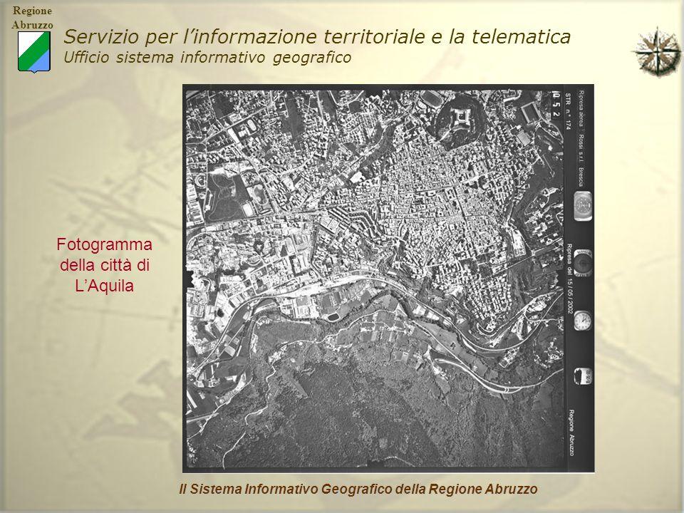 Regione Abruzzo Servizio per linformazione territoriale e la telematica Ufficio sistema informativo geografico Il Sistema Informativo Geografico della Regione Abruzzo Ortofoto viste in 3D LAquila Pescara Chieti Teramo