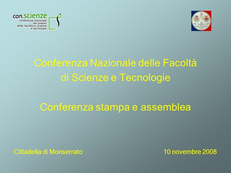 Conferenza Nazionale delle Facoltà di Scienze e Tecnologie Conferenza stampa e assemblea Cittadella di Monserrato 10 novembre 2008