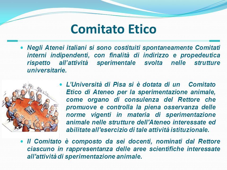 Comitato Etico Negli Atenei italiani si sono costituiti spontaneamente Comitati interni indipendenti, con finalità di indirizzo e propedeutica rispett