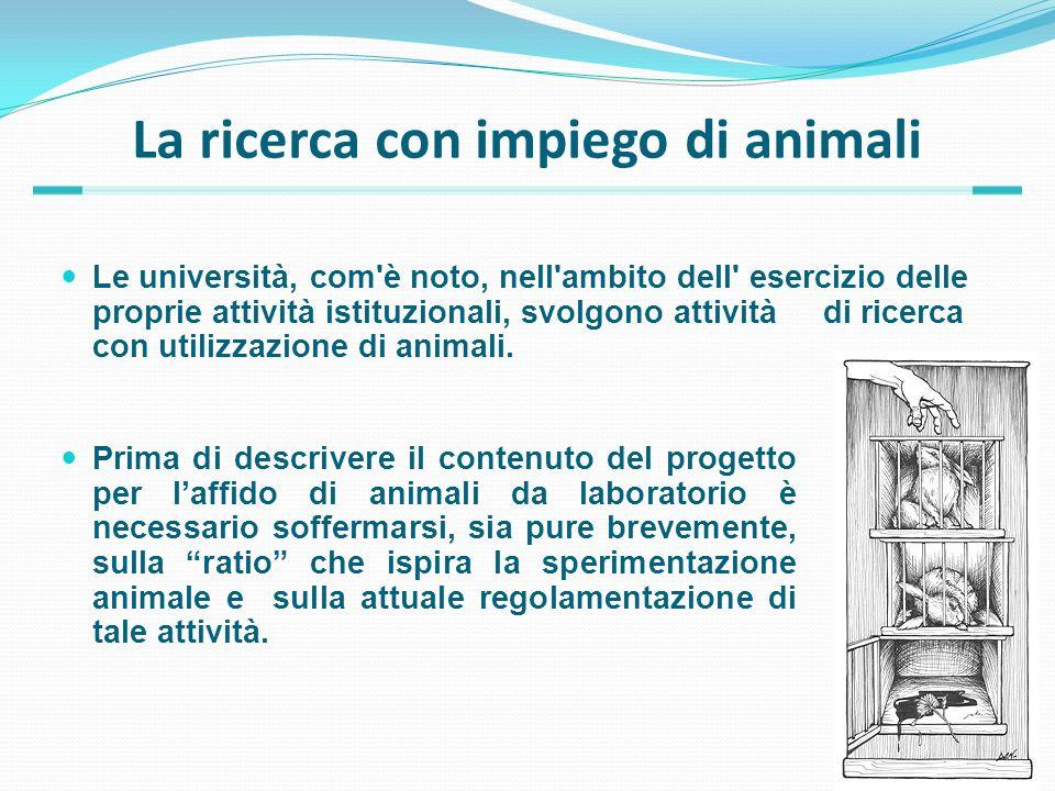 La Sperimentazione animale Il principio che legittima limpiego di specie animali diverse dalluomo in attività scientifiche (e non solo in queste) deriva dalla convinzione antropocentrica che gli esseri umani godano di uno status morale superiore e che dispongano di maggiori diritti rispetto agli altri animali.