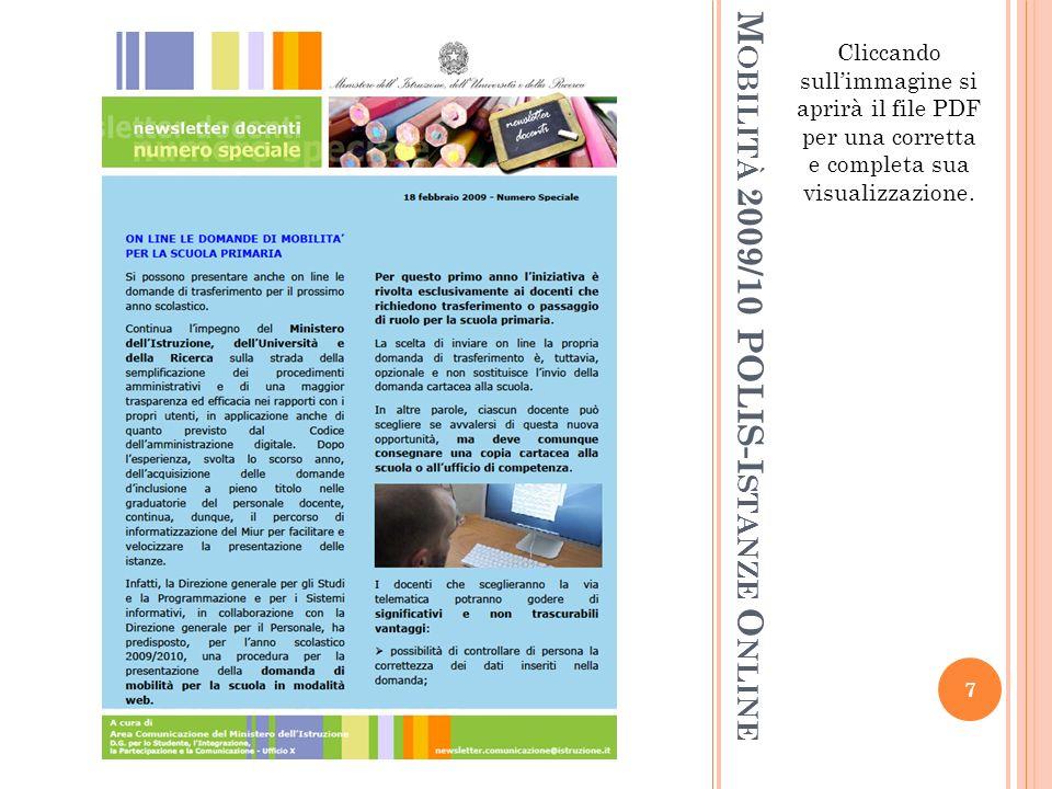 M OBILITÀ 2009/10 POLIS-I STANZE O NLINE Cliccando sullimmagine si aprirà il file PDF per una corretta e completa sua visualizzazione.