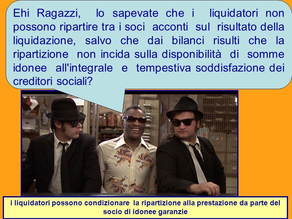 Dott. Marco Fava favamarco1@yahoo.it 23 Ehi Ragazzi, lo sapevate che i liquidatori non possono ripartire tra i soci acconti sul risultato della liquid