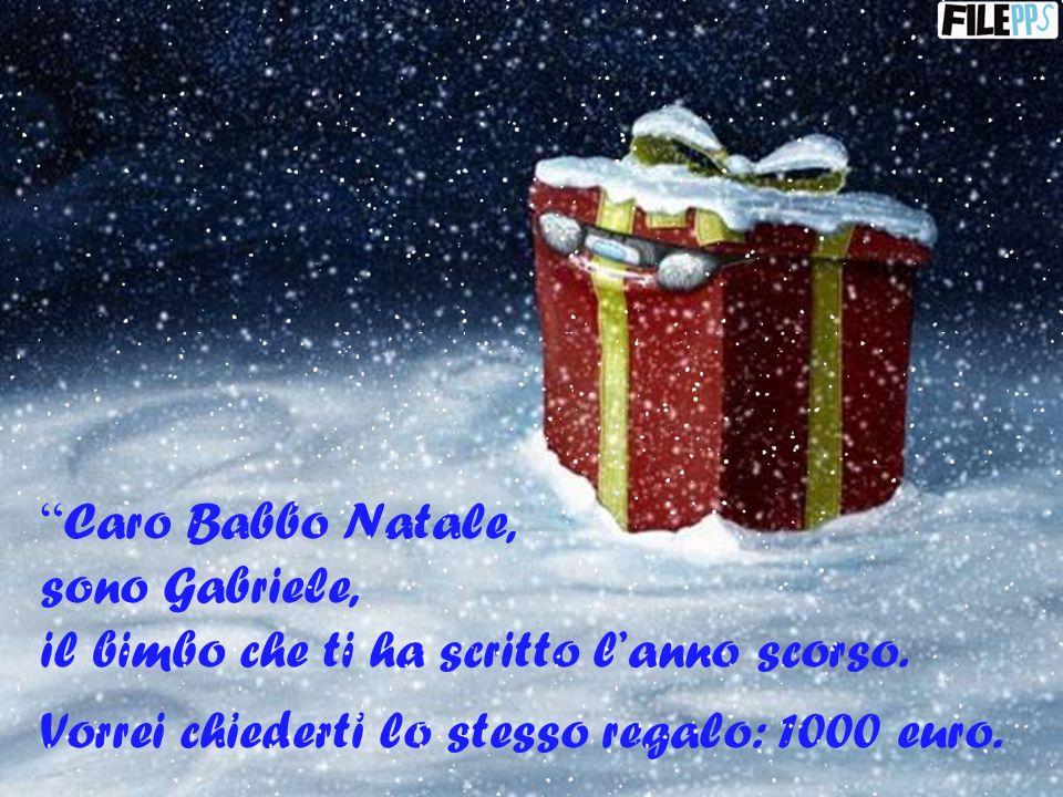 Caro Babbo Natale, sono Gabriele, il bimbo che ti ha scritto lanno scorso.