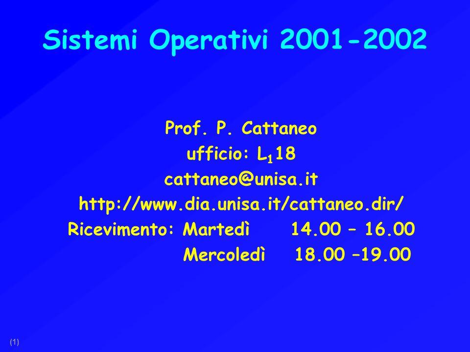 (1) Sistemi Operativi 2001-2002 Prof. P.