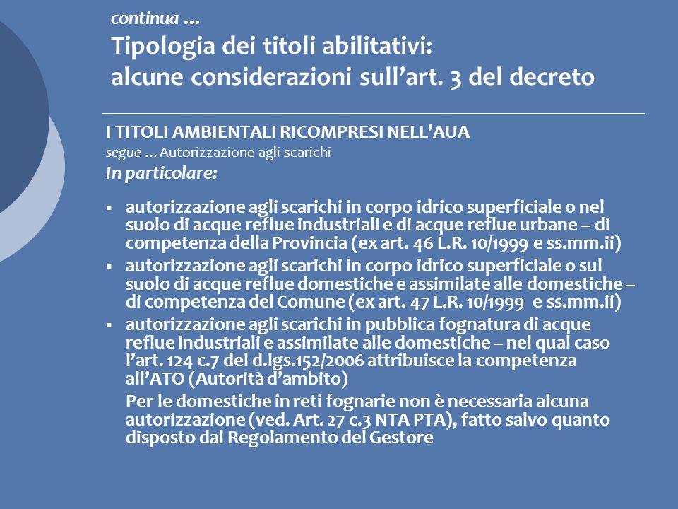 I TITOLI AMBIENTALI RICOMPRESI NELLAUA Autorizzazione (quasi !) unica Titoli abilitativi.