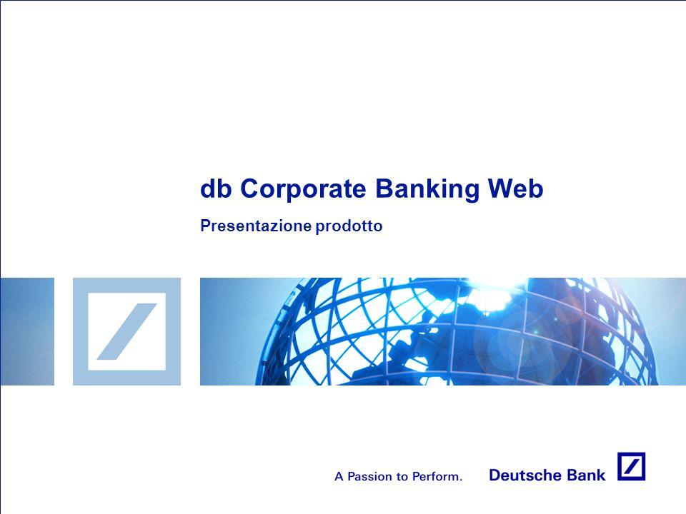 db Corporate Banking Web è il prodotto di electronic banking puro online che ti permette di consultare la tua posizione finanziaria da qualsiasi postazione, dentro o fuori ufficio.
