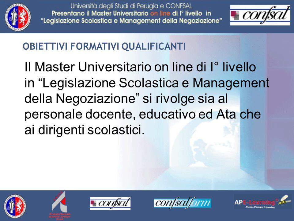 Il Master Universitario on line di I° livello in Legislazione Scolastica e Management della Negoziazione si rivolge sia al personale docente, educativo ed Ata che ai dirigenti scolastici.