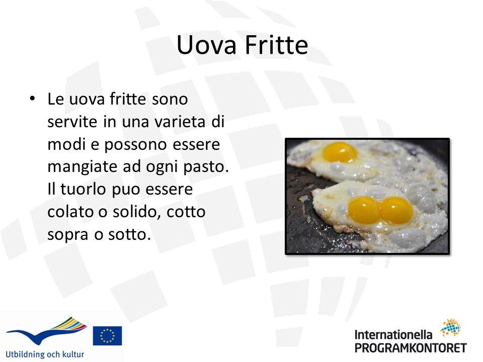 Uova Bollite Le uova bollite sono molto comuni per colazione in molte Nazioni.