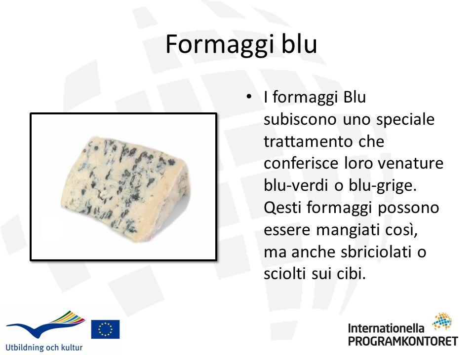 Formaggi Freschi Come tutti gli altri tipi di formaggio, le specialita locali sono spesso usate in cucina.