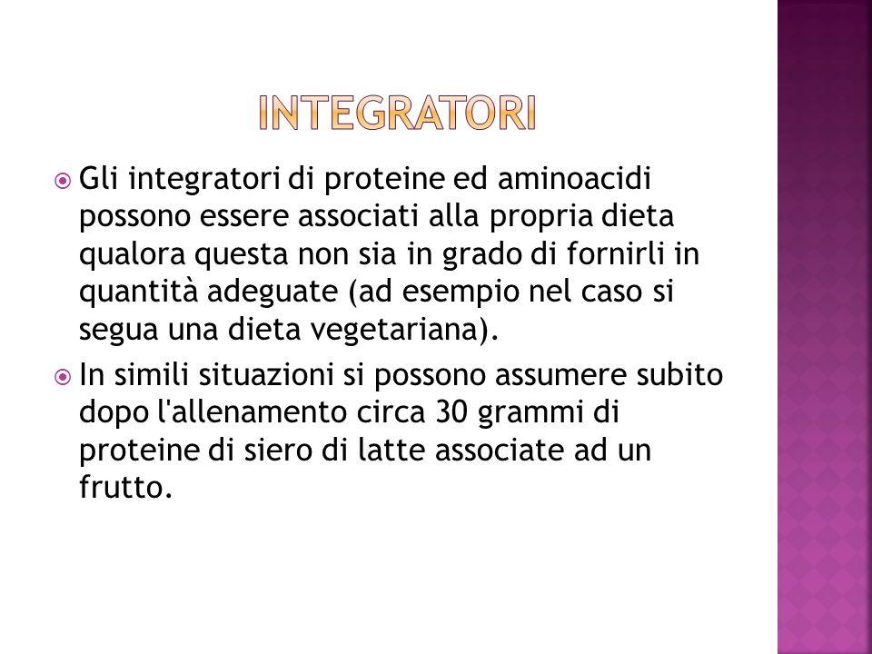 Gli integratori di proteine ed aminoacidi possono essere associati alla propria dieta qualora questa non sia in grado di fornirli in quantità adeguate