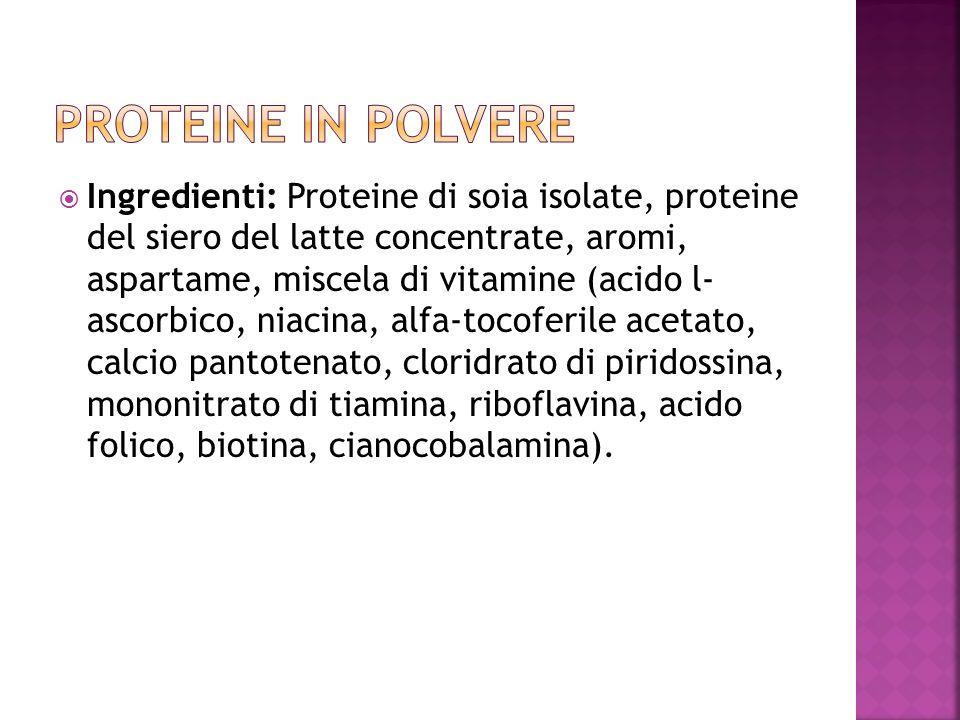 Ingredienti: Proteine di soia isolate, proteine del siero del latte concentrate, aromi, aspartame, miscela di vitamine (acido l- ascorbico, niacina, a