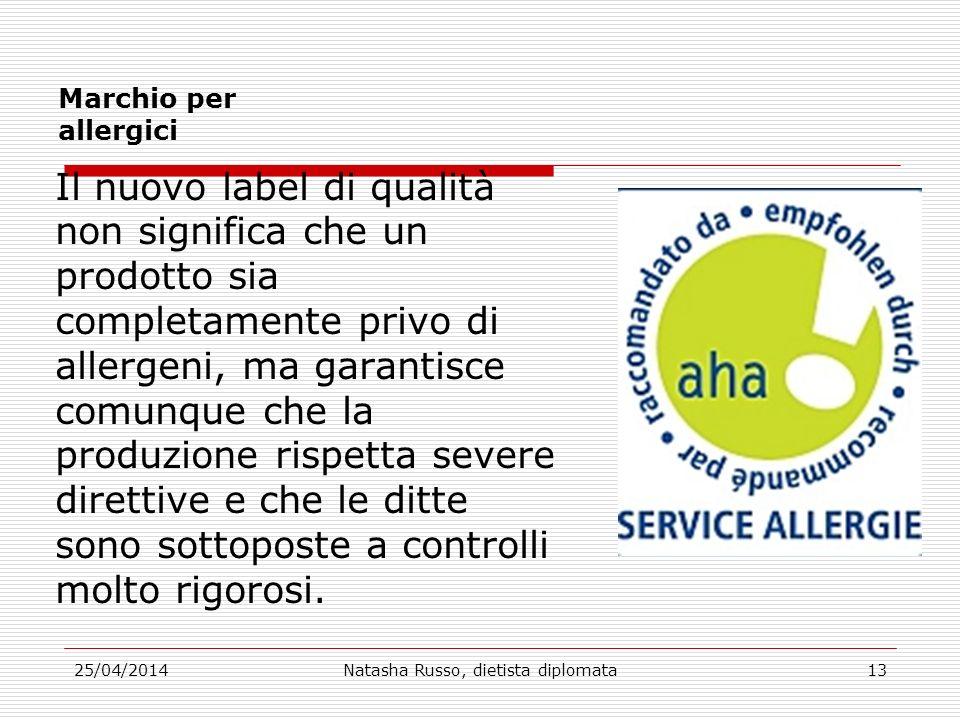 Marchio per allergici Il nuovo label di qualità non significa che un prodotto sia completamente privo di allergeni, ma garantisce comunque che la prod