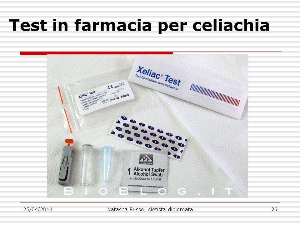 Test in farmacia per celiachia 25/04/2014Natasha Russo, dietista diplomata26