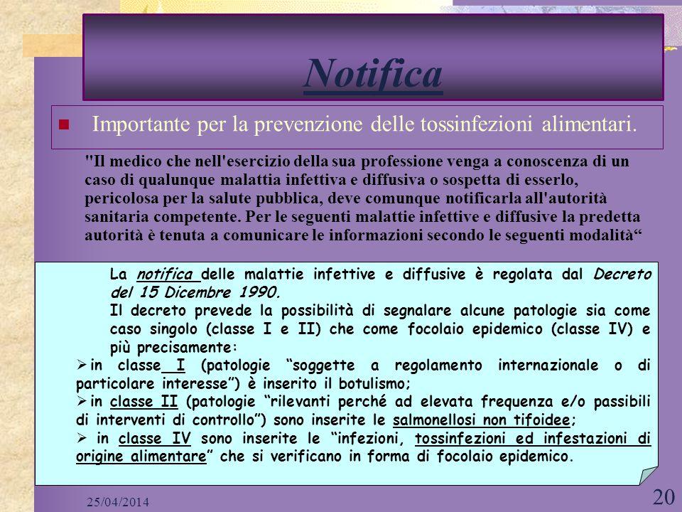 25/04/2014 20 Notifica Importante per la prevenzione delle tossinfezioni alimentari.